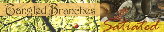 Tangled Branches: Satiated